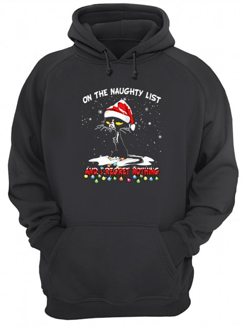 Black cat on the naughty list and I regret nothing Christmas Hoodie
