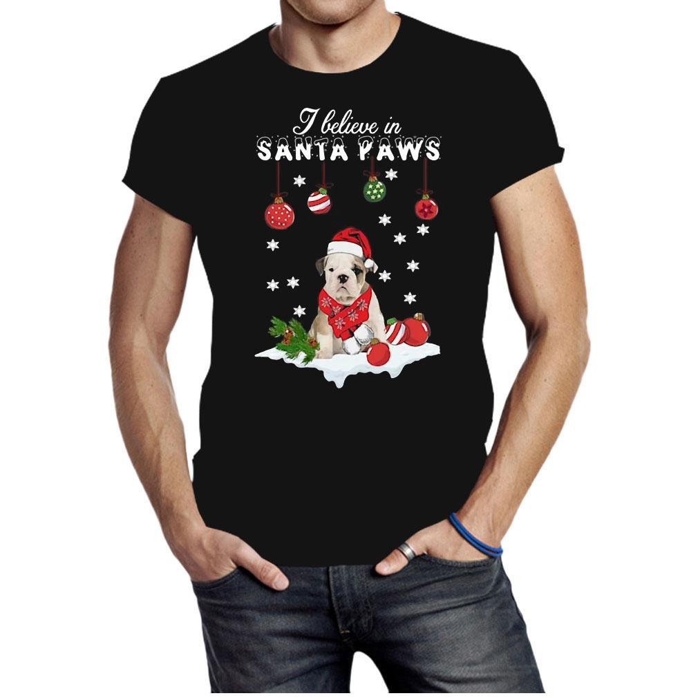 Bulldog I believe in Santa Paws Christmas shirt