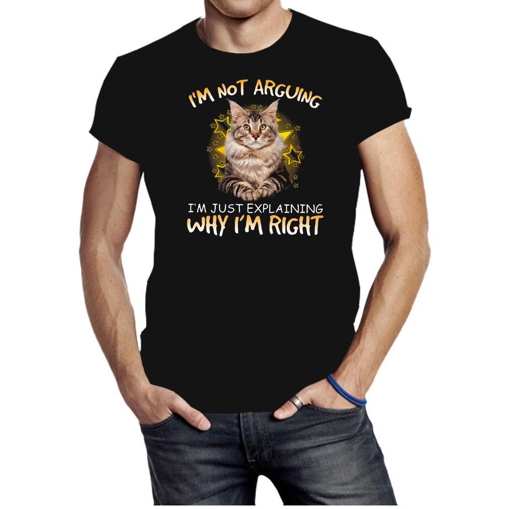 Cat I'm not arguing Im just explaining why I'm right shirt