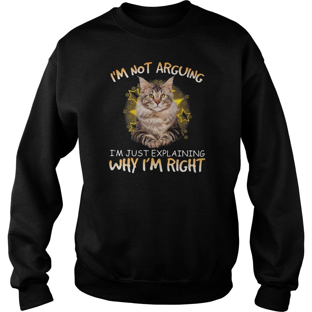 Cat I'm not arguing Im just explaining why I'm right Sweater
