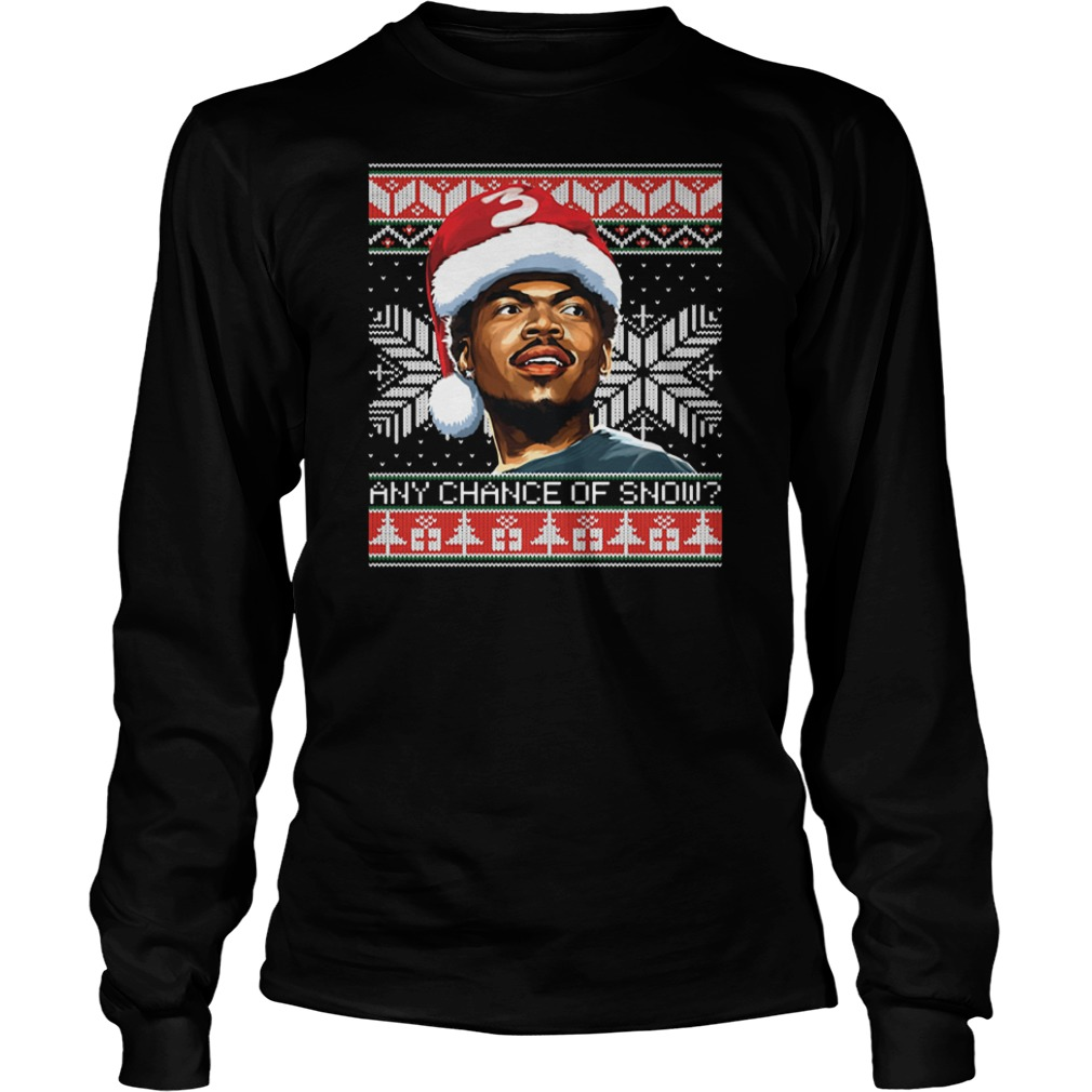Any chance of snow ugly Christmas Long sleeve