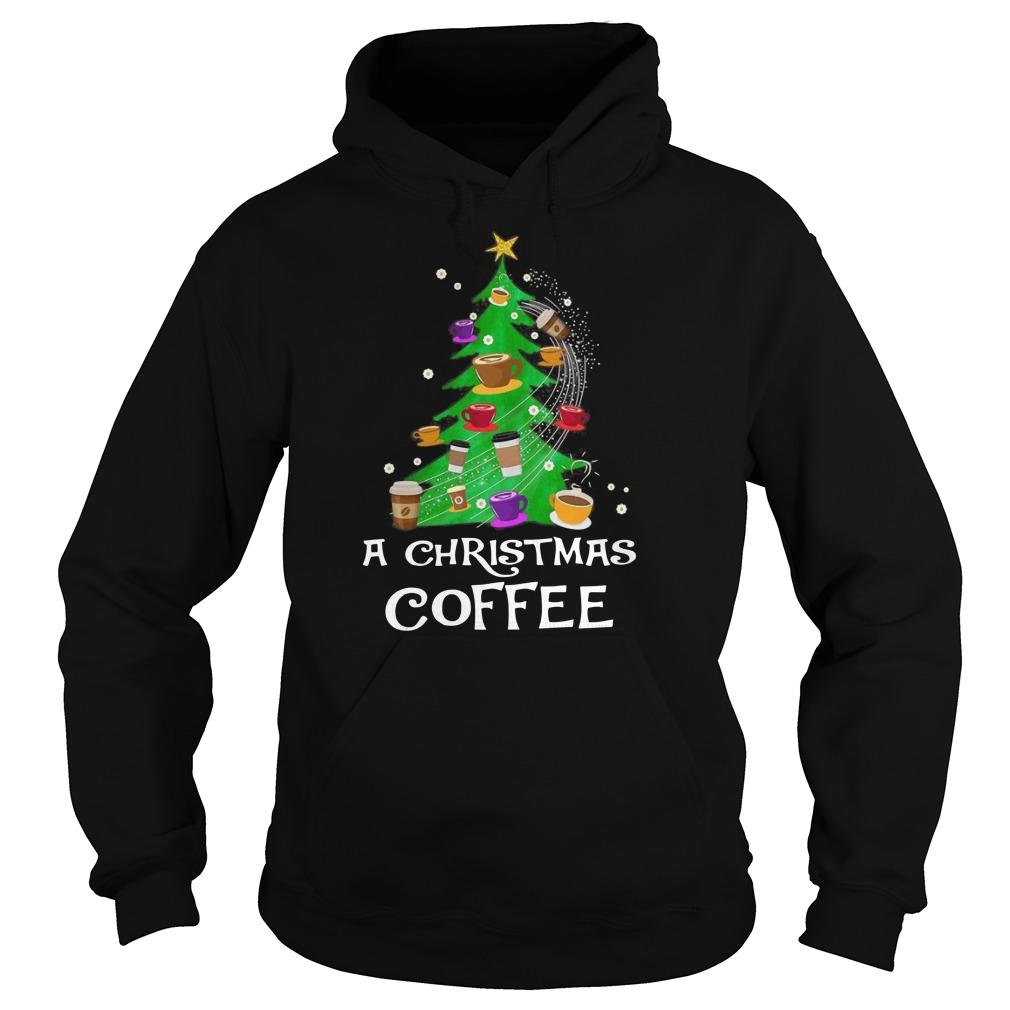 A christmas coffee tree Christma Hoodie