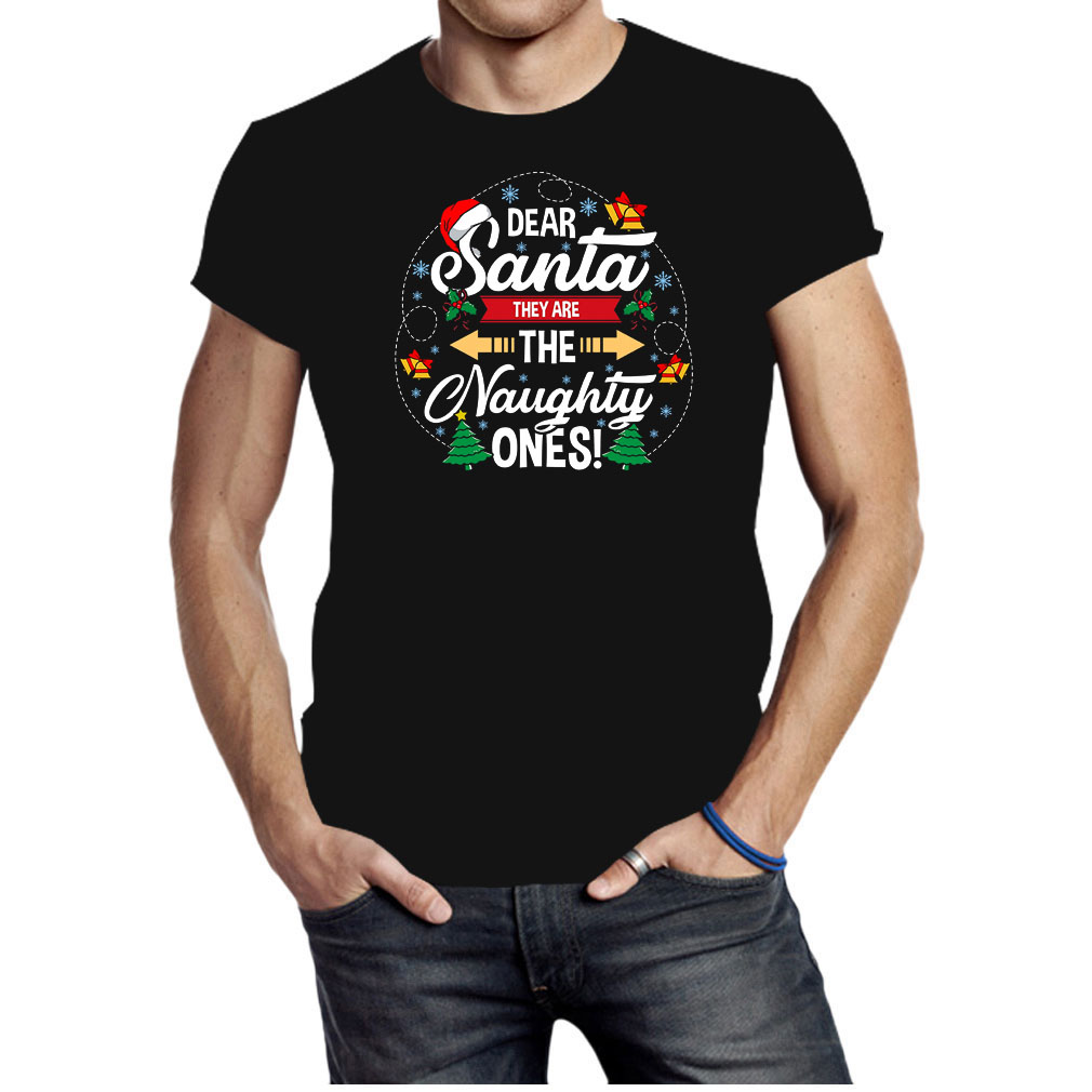 Dear Santa they are the naghty ones Christmas shirt