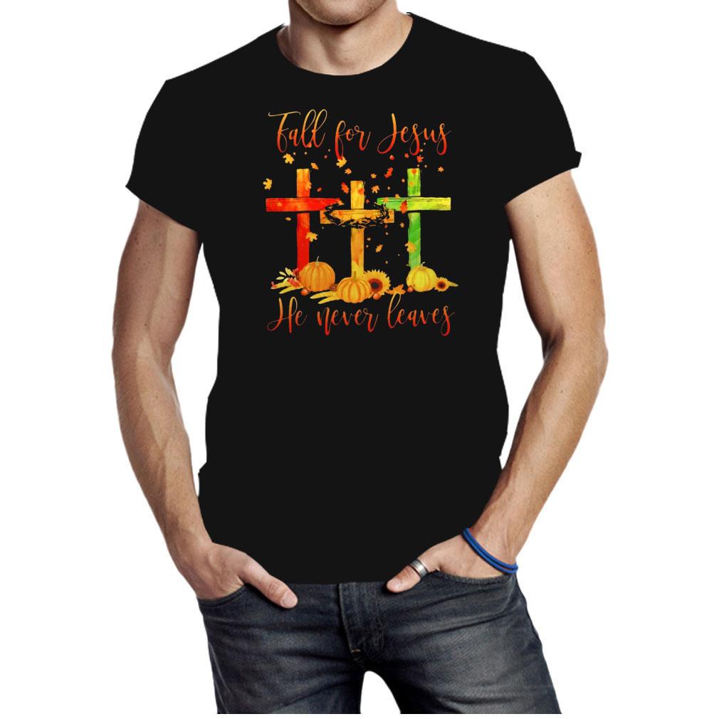 Fall for Jesus he never leaves Christmas shirt