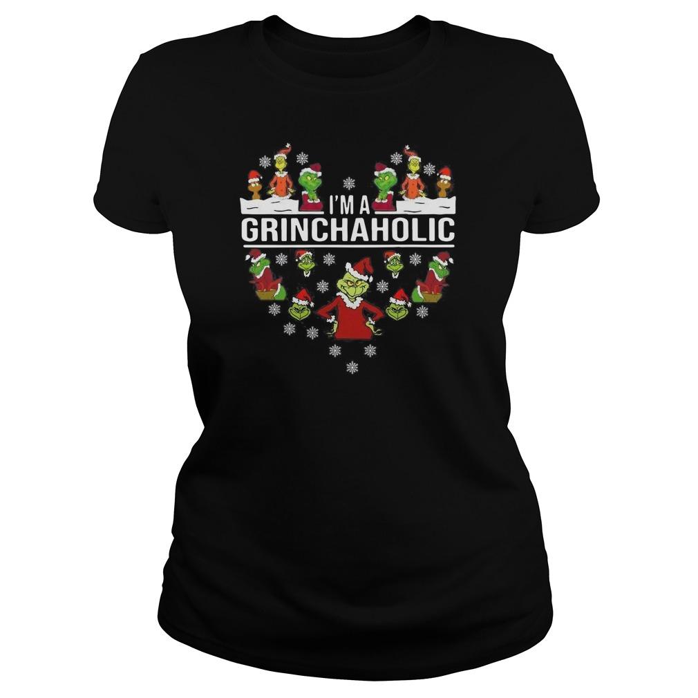 I'm a Grinch aholic Christmas Ladies t-shirt