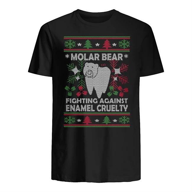 Molar bear fighting against enamel cruelty Ugly Christmas Guys t-shirt