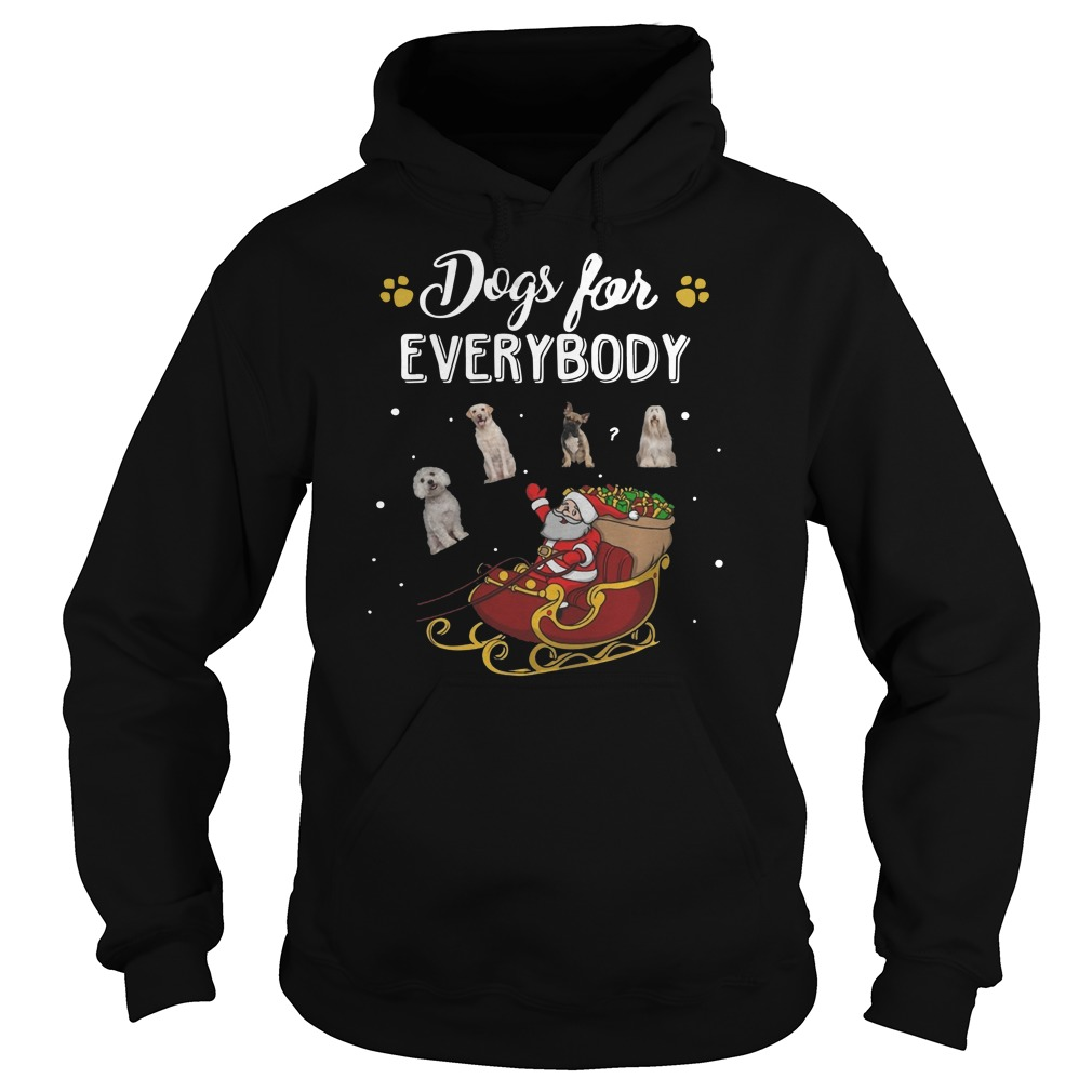 Santa Claus Dogs for everybody Christmas Hoodie
