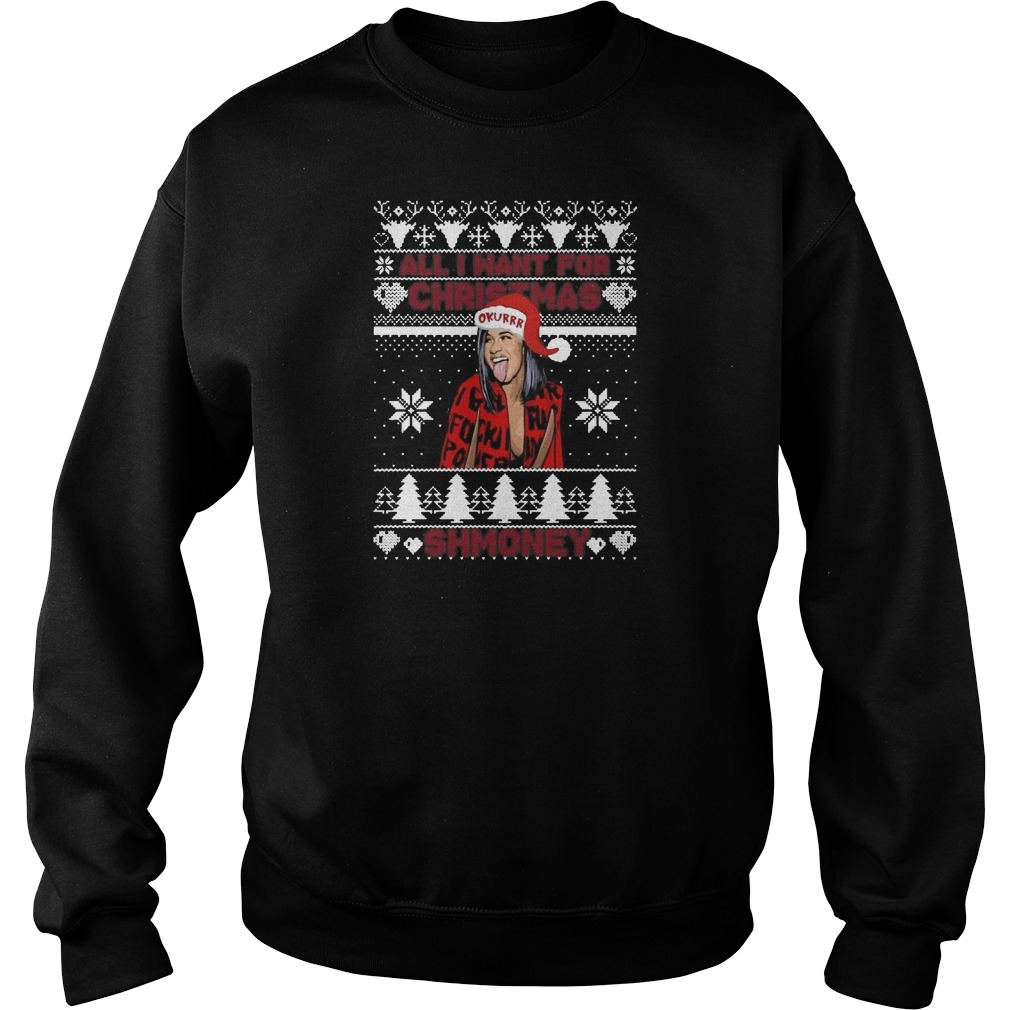 All I want for Christmas is Shmoney Cardi B Ugly Christmas Sweater