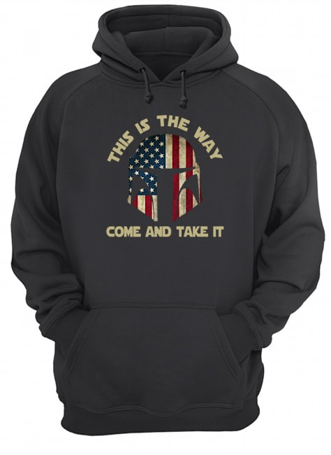 America this is the way come and take it Hoodie