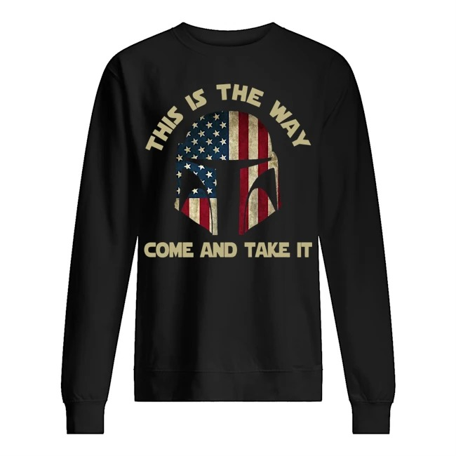 America this is the way come and take it Sweater