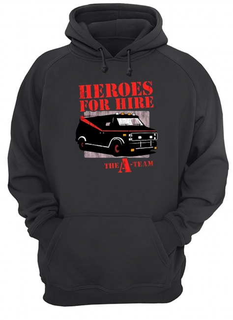 Car Heroes for hire the a team Hoodie