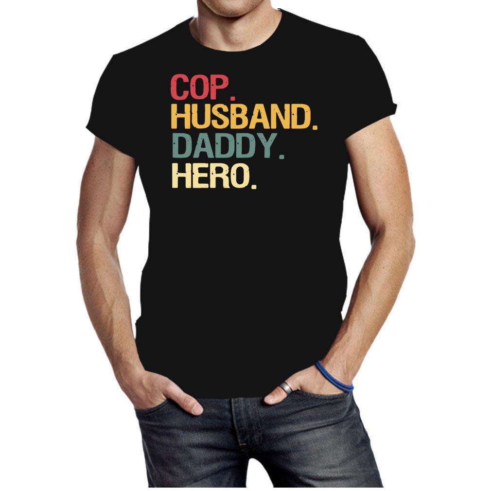 Cop Husband Daddy Hero 2020 Shirt