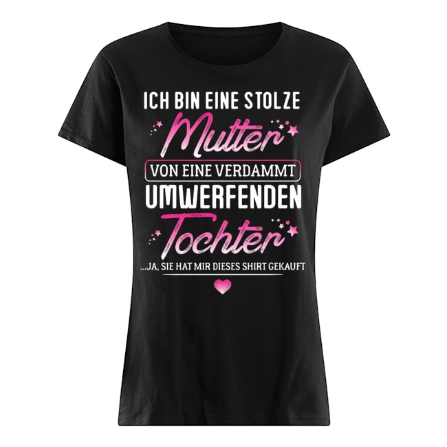 Ich bin eine stolze mutter Ladies t-shirt
