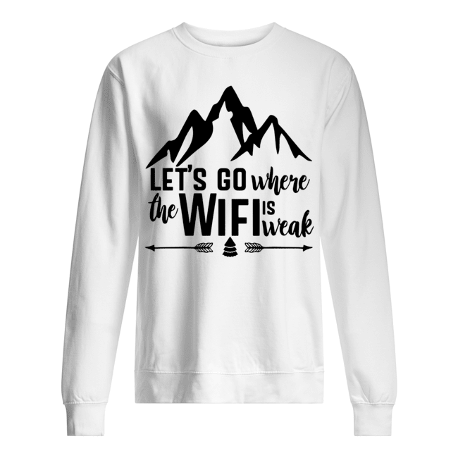 Mountain Lets go where the wifi is weak Sweater