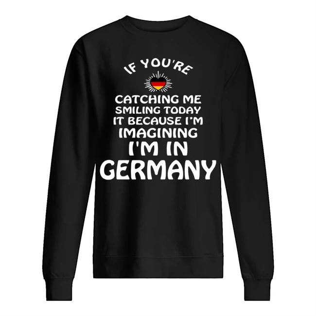 If you're catching me smiling today it because I'm imagining I'm in Germany Sweater